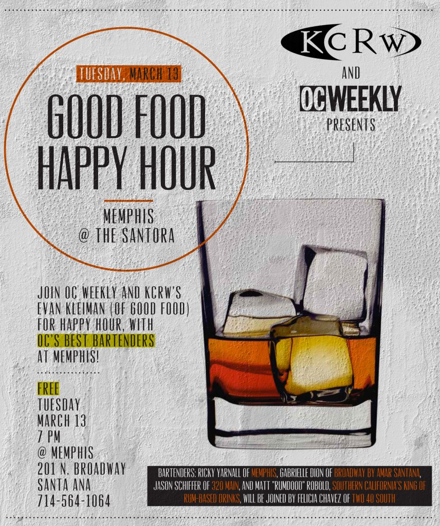 KCRW Good Food-OC Weekly Happy Hour